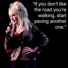 Dolly Parton on trailblazing.
