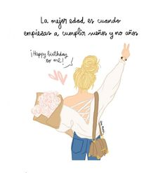 Cumpleaños Birthday Images, Birthday Quotes, Happy Birthday Me, Birthday Wishes, Birthday Cards, Words Quotes, Life Quotes, Mr Wonderful, Postive Quotes