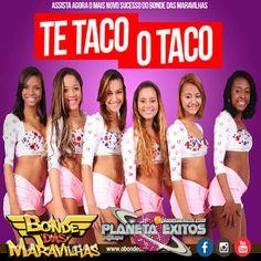 Bonde Das Maravilhas - Te Taco O Taco