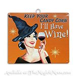 Keep Your Candy Corn.  I'll have Wine!
