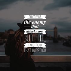 True motivational quote for energy Don't fear the enemy that attacks you, but the fake friend that hugs you. Typography Quotes, Art Quotes, Love Quotes, Positive Mind, Positive Quotes, Enemies Quotes, Best Motivational Quotes Ever, Marine Corps Humor, Military Quotes