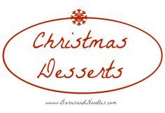 Christmas Desserts #christmasinjuly