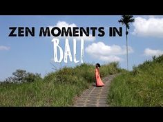 Favorite Zen Moments in Bali - Travel Lushes