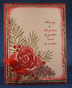 Needed a feminine sympathy card for December. This fit my needs perfectly. So I'm sharing it. (2 Retired SU sets - Roses in Winter and Peaceful Wishes)