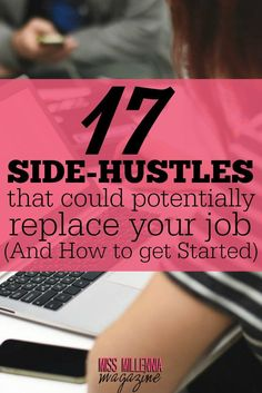 A side hustle is a job that has the opportunity to grow into something that could make as much if not more money than your job over time.