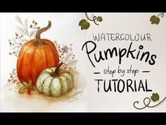 Watercolor Pumpkin Tutorial - YouTube