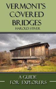 Emily's Covered Bridge, Vermont | Nature Notes