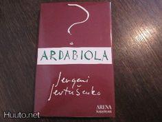 Jevtusenko: Ardabiola