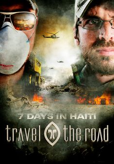 Travel the Road: 7 Days in Haiti - Christian Film/Movie on DVD. In the immediate aftermath of the catastrophic earthquake that struck Haiti, Tim Scott and Will Decker of Travel the Road, enter the capital of Port-Au-Prince to find a city in chaos. http://www.christianfilmdatabase.com/review/travel-the-road-7-days-in-haiti/
