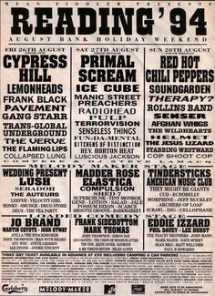 Reading Festival 1994 and they tried again with hip hop with Cypress Hill and Ice Cube looking down the bill at the arrival of Britpop with the likes of Pulp, Elastica and Sleeper. But Senser, Rollins Band, Therepy, Soundgarden & The Red Hot Chili Peppers still kicked the hell out of the place on Sunday.