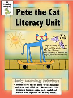 "This is a Literacy mini-theme based on the literature selection ""Pete the Cat and His Magic Sunglasses""."