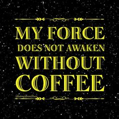 #theforceawakens but not without #coffee