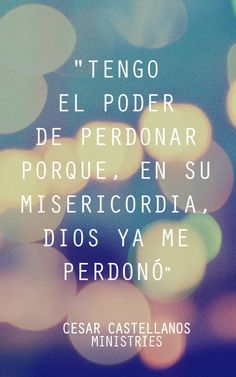 """Enero 23 - """"I have the power to forgive because in His mercy, God already forgave me."""""""