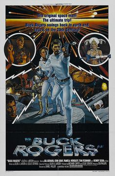 Buck Rogers movie poster. It was a whole lot of fun both as a movie and a tv series.