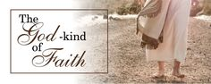 The God-kind of Faith