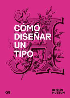 Cómo diseñar un tipo (Design Museum): Amazon.es: Dario Giménez Imirizaldu: Libros