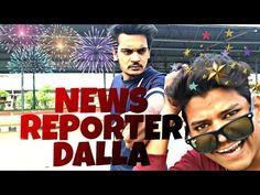 NEWS REPORTER DALLA   ARBAAZ BOM   AMAN RDX   part-1 - YouTube New Funny Videos, News, Music, Youtube, Movies, Movie Posters, Blue, Musica, 2016 Movies