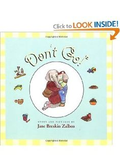 Dont Go!: Jane Breskin Zalben