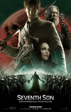 Seventh Son- I don't know why, but I want to see this movie.