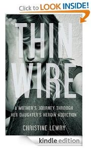 Free Kindle Book For A Limited Time : Thin Wire: A mother's journey through her daughter's heroin addiction by Christine Lewry I Love Books, Great Books, Books To Read, My Books, Addiction Recovery, Read Later, Free Kindle Books, Nonfiction Books, Self Help