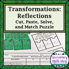 Transformations:  Reflections Cut, Paste, Solve, Match Puzzle ActivityIn this…