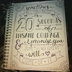 20 Seconds of Insane Courage Handlettered Quote