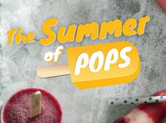 It's the Summer of Pops!