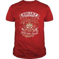 Awesome Tee KELLEY Blood Runs Through My Veins T shirts