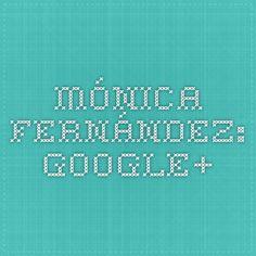 Mónica Fernández: Google+