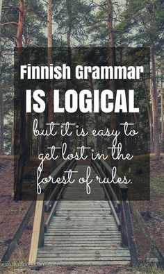 Finnish grammar is logical // Suomi // 4 Things That Are Easy About Learning Finnish Finnish Grammar, Finnish Language, Finnish Words, Lappland, Helsinki, Finland Education, Learn Finnish, Finnish Recipes, Finland Travel