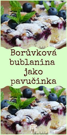 Borůvková bublanina jako pavučinka Healthy Desserts, Healthy Recipes, Baking Recipes, Dessert Recipes, Cas, Bunt Cakes, Czech Recipes, Sweet Cakes, Amazing Cakes
