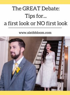 Photography Tips| Wedding First Look, Tips for Photographing a first look, The Great Debate: A First Look or No First Look