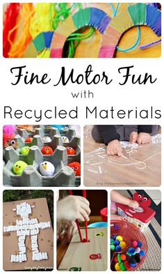 Fine Motor Fun with Recycled Materials. Great fine motor activities for kids.