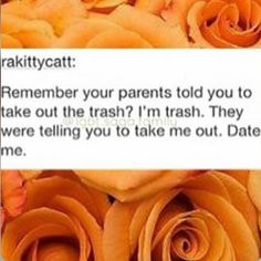 Remember your parents told you to take out the trash? They were telling you to take me out. Wtf Funny, Funny Cute, Hilarious, Trash Meme, Goth Memes, Fandoms Tumblr, Supernatural Tumblr, Teen Life, I Love To Laugh