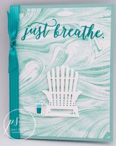 Marbled Just Breathe - Susan Campfield. Stampin Up. Check out the awesome background on this card! Doesn't it look like a cool marbled technique? It's really the fabulous new Marbled background stamp! Marble Card, Beach Cards, Hand Made Greeting Cards, Retirement Cards, Stamping Up Cards, Just Breathe, Paper Cards, Homemade Cards, Your Cards