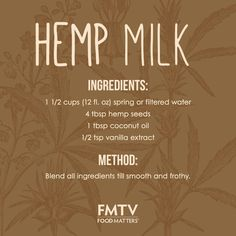 This versatile milk is so smooth and nutty with the creamy goodness of hemp seeds, it's a fantastic addition to your diet! Hemp seeds are the most nutritious seed in the world! A complete protein, containing all essential amino acids, they make for a brilliant vegan protein source. They also have the most concentrated balance of proteins, essential fats, vitamins and enzymes combined with a relative absence of sugar and starches, making them a wonderful base for a nourishing milk…