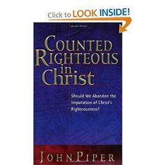 Defense of the doctrine of imputation of Christ's righteousness on the believer