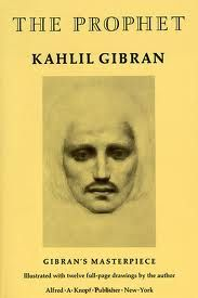 """And think not you can direct the course of love, for love, if it finds you worthy, directs your course."" - Khalil Gibran"