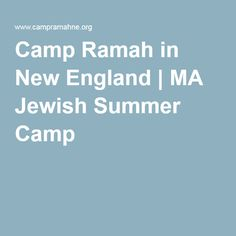 Camp Ramah in New England | MA Jewish Summer Camp