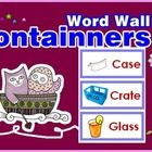 Containers Word wall  There are 23 container words with pictures  Just print, cut and laminate.  Please give me a very kind comment for improving, ...