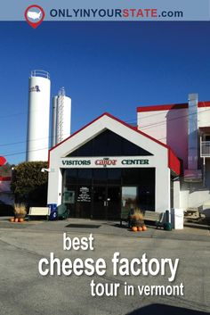 Welcome to the Cabot Cheese Visitors Center! Le Vermont, Burlington Vermont, New England States, New England Travel, Canada Travel, Travel Usa, Cabot Cheese, Senior Trip, Mountain States