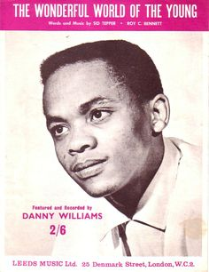 The Wonderful World of the Young Sheet music for Piano & Voice 1962 Danny Williams on Cover