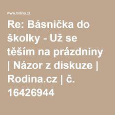 Re: Básnička do školky - Už se těším na prázdniny | Názor z diskuze | Rodina.cz | č. 16426944