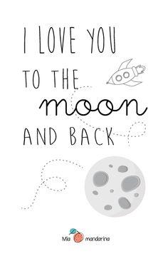 I love to the moon and back - Mia mandarina