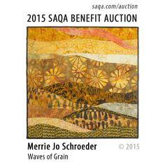 """Waves of Grain"" by Merrie Jo Schroeder #artquilts #SAQA #benefits #auction #fiberart #textiles #art #quilts #fibreart"