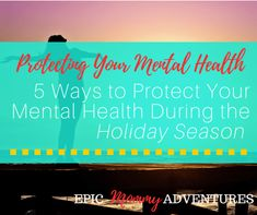 5 Ways to Protect Your Mental Health During the Holiday Season | Epic Mommy Adventures Trying To Sleep, Christmas Gift For You, Relaxing Bath, Need A Vacation, Mental Health Issues, Shows On Netflix, Ways To Relax, Self Awareness, Back To Work