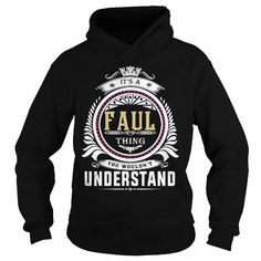 I Love  faulIts an faul Thing You Wouldnt Understand  T Shirt Hoodie Hoodies YearName Birthday T-Shirts