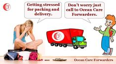 Getting stressed for #packing and #delivery. Don't worry just call to Ocean care forwarders pvt ltd.They provide the solution with their #land_transportation vehicles in affordable #packages.