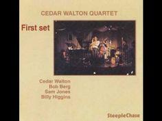 Cedar Walton (Cedar Anthony Walton, Junior) es un pianista de hard bop jazz que nació en los Estados Unidos el 17 de enero de 1934.  Muy valorado como acompañante, Cedar Walton es un pianista versátil, cuyo toque suave y su sentido de lo melódico han embellecido las grabaciones de muchos de los mejores intérpretes de jazz