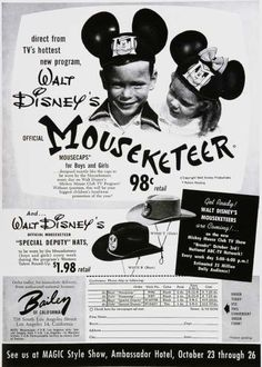 "Mickey Mouse Club official Mouseketeer ""Mousecaps"" (and ""Special Deputy"" Hats) ad, c. Vintage Tv, Vintage Posters, Vintage Photos, Vintage Ephemera, Retro Disney, Mickey Mouse Club, Old Advertisements, Vintage Disneyland, Retro Ads"